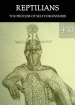 Feature thumb the process of self forgiveness reptilians part 430