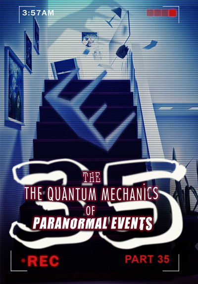 Full imagining your dark side the quantum mechanics of paranormal events part 35