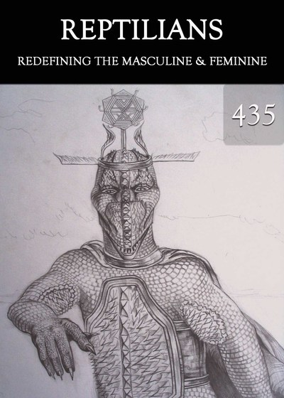 Full redefining the masculine and feminine reptilians part 435