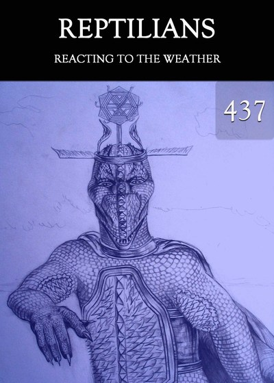 Full reacting to the weather reptilians part 437