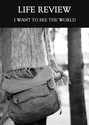 Tile i want to see the world life review