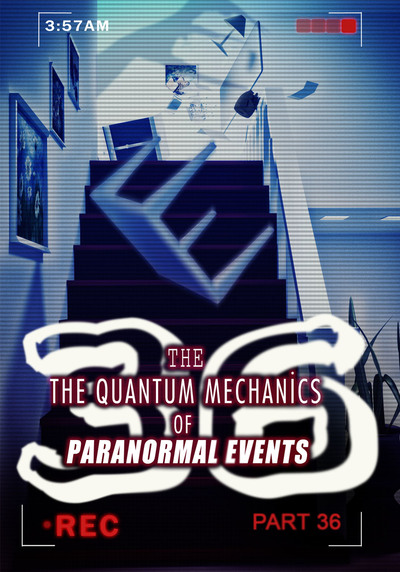 Full bringing out your dark side the quantum mechanics of paranormal events part 36