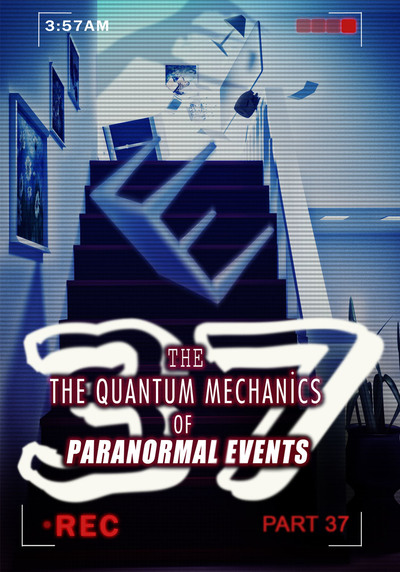 Full mind over matter the quantum mechanics of paranormal events part 37
