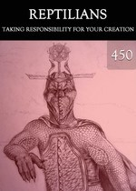 Feature thumb taking responsibility for your creation reptilians part 450