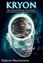 Feature thumb defense mechanisms kryon my existential history