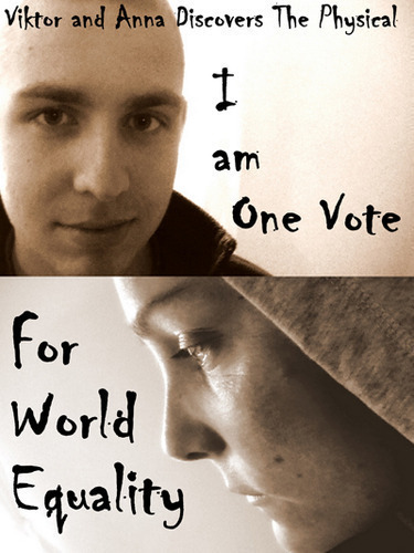 Full anna viktor discovers the physical i am one vote for world equality