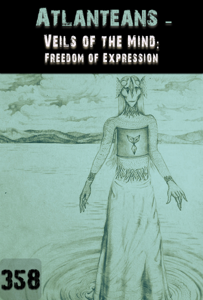 Full veils of the mind freedom of expression atlanteans part 358