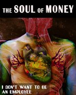 Feature thumb i don t want to be an employee the soul of money