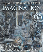 Feature thumb competing alternate realities the metaphysical secrets of imagination part 65
