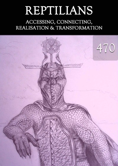 Full accessing connecting realisation transformation reptilians part 470