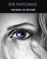 Feature thumb eye twitching the body as teacher