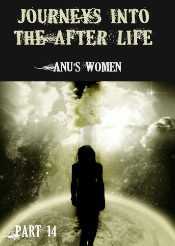 Full journeys into the afterlife anus women part 14