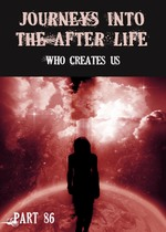 Feature thumb who creates us journeys into the afterlife part 86