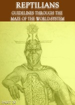 Feature thumb reptilians guidelines through the maze of the world system part 20