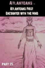Feature thumb atlanteans atlanteans first encounter with the mind part 25