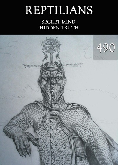 Full secret mind hidden truth reptilians part 490
