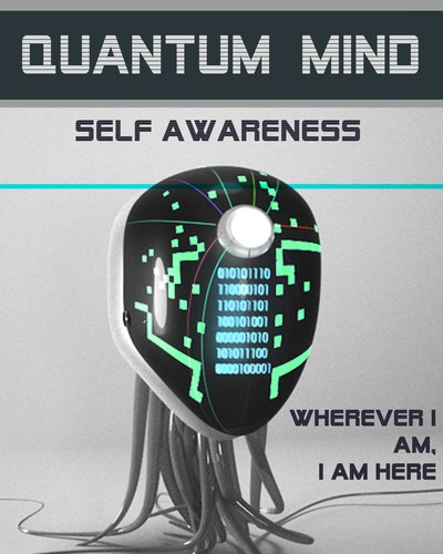 Full wherever i am i am here quantum mind self awareness