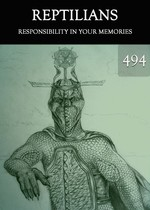 Feature thumb responsibility in your memories reptilians part 494