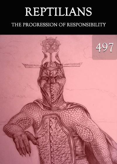 Full the progression of responsibility reptilians part 497