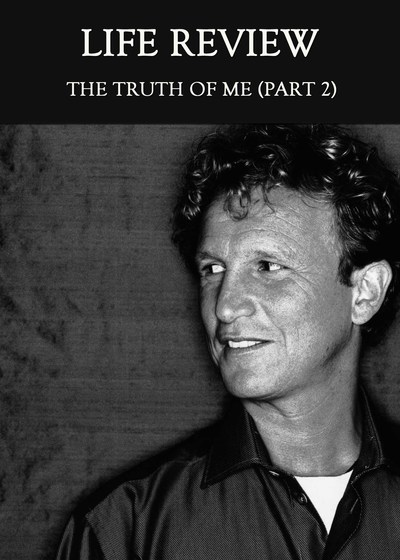 Full the truth of me part 2 life review