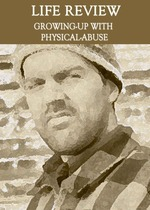 Feature thumb life review growing up with physical abuse