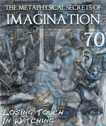 Feature thumb losing touch in watching the metaphysical secrets of imagination part 70