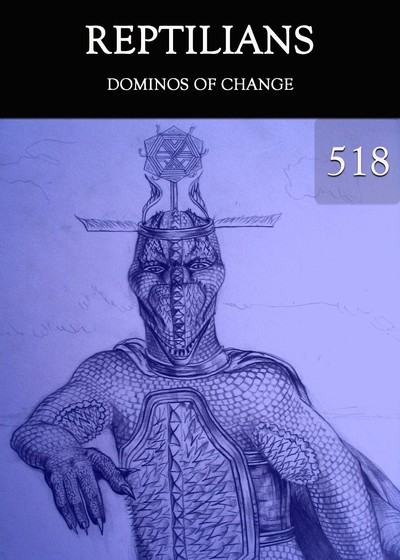 Full dominos of change reptilians part 518