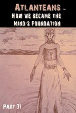 Feature thumb atlanteans how we became the mind s foundation part 31