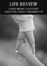 Feature thumb i died when i couldn t have the child i dreamed of life review