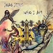 Tile joao jesus who i am