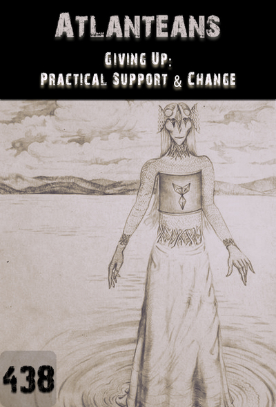 Full giving up practical support change atlanteans part 438