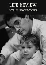 Feature thumb my life is not my own life review