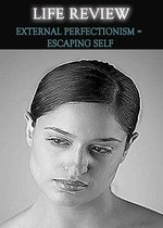Feature thumb life review external perfectionism escaping self