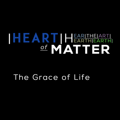 Full the grace of life heart of matter