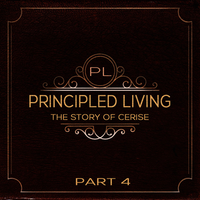 Full principled living the story of cerise part 4