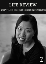Feature thumb what lies behind good intentions part 2 life review