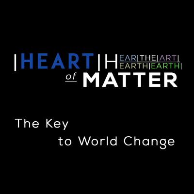 Full the key to world change heart of matter