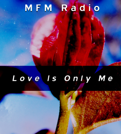 Full mfm radio love is only me