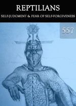 Feature thumb self judgment fear of self forgiveness reptilians part 557