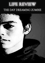 Feature thumb life review the day dreaming zombie