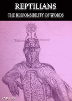 Feature thumb reptilians the responsibility of words part 49