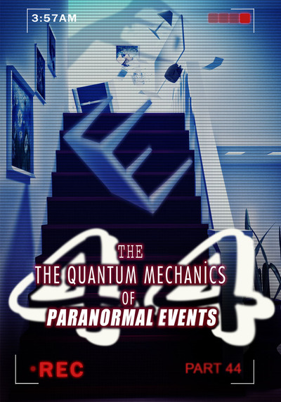 Full the guiding voices in our heads the quantum mechanics of paranormal events part 44