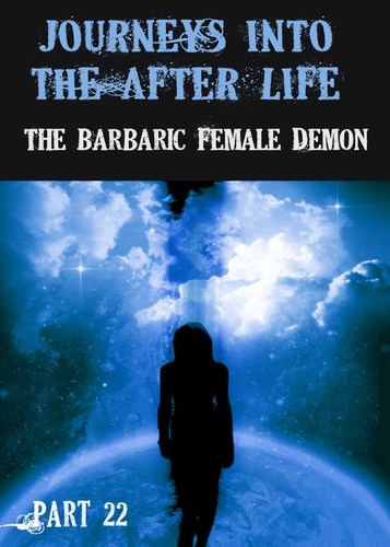 Full journeys into the afterlife the barbaric female demon part 22