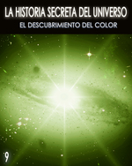 Feature thumb la historia secreta del universo el descubrimiento del color parte 9