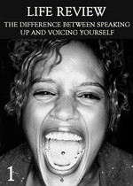 Feature thumb the difference between speaking up and voicing yourself part 1 life review