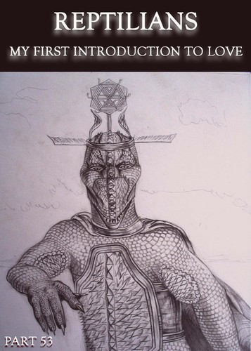 Full reptilians my first introduction to love part 53