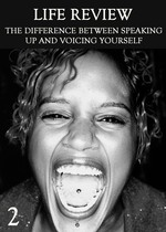 Feature thumb the difference between speaking up and voicing yourself part 2 life review