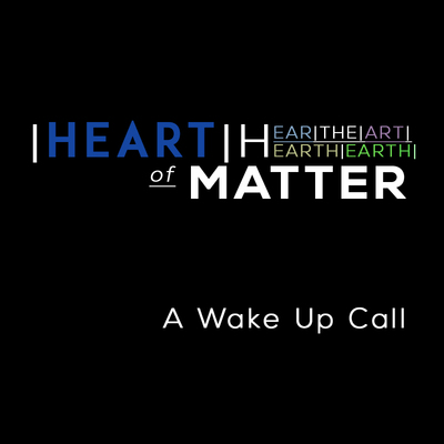 Full a wake up call heart of matter