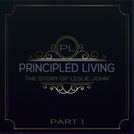 Feature thumb principled living the story of leslie john part 1