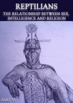 Feature thumb reptilians the relationship between sex intelligence and religion part 55